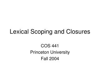 Lexical Scoping and Closures