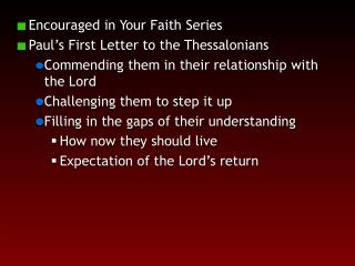 Encouraged in Your Faith Series Paul's First Letter to the Thessalonians