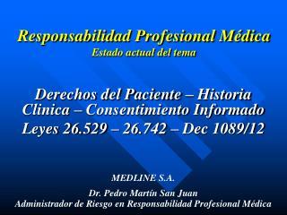 Responsabilidad Profesional Médica Estado actual del tema
