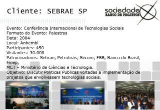 Cliente: SEBRAE SP