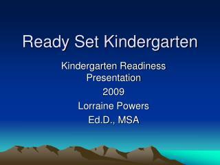 Ready Set Kindergarten