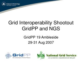 Grid Interoperability Shootout GridPP and NGS