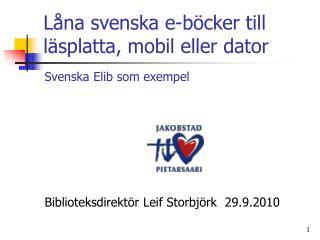 Låna svenska e-böcker till läsplatta, mobil eller dator