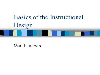 Basics of the Instructional Design