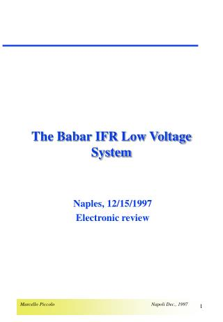 The Babar IFR Low Voltage System