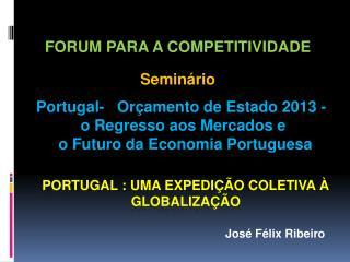 Portugal : Uma expedição Coletiva à Globalização