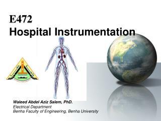 Waleed Abdel Aziz Salem, PhD. Electrical Department Benha Faculty of Engineering, Benha University