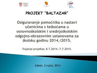 PROJEKT �BALTAZAR�