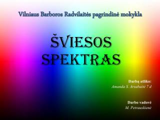 Vilniaus Barboros Radvilait ės pagrindinė mokykla