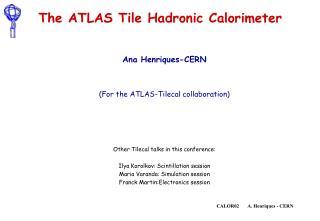 The ATLAS Tile Hadronic Calorimeter