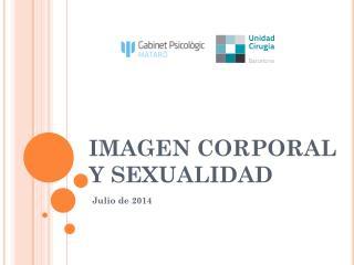 IMAGEN CORPORAL Y SEXUALIDAD