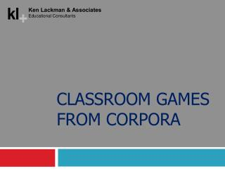 CLASSROOM GAMES FROM CORPORA