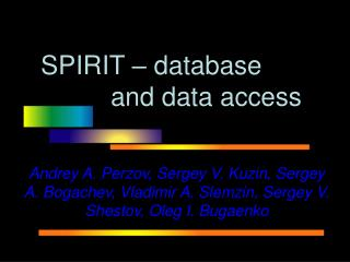 SPIRIT – database  and data access
