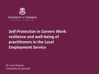 Dr. Lucy Hearne,  University of Limerick
