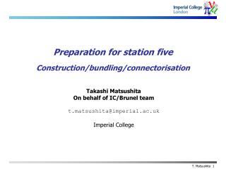 Preparation for station five