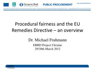 Procedural fairness and the EU Remedies Directive – an overview