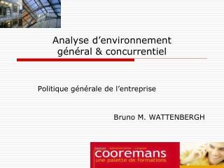 Analyse d'environnement  général & concurrentiel