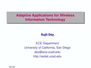 Adaptive Applications for Wireless Information Technology