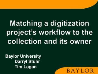 Baylor University Darryl Stuhr Tim Logan