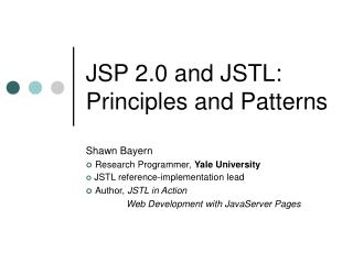 JSP 2.0 and JSTL: Principles and Patterns