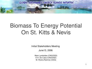 Biomass To Energy Potential On St. Kitts & Nevis