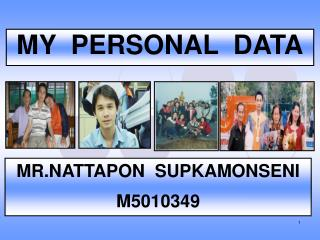 MY  PERSONAL  DATA