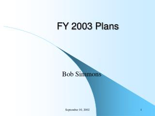 FY 2003 Plans