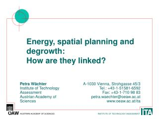 Energy, spatial planning and degrowth:  How are they linked