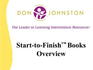 Start-to-Finish ™  Books Overview