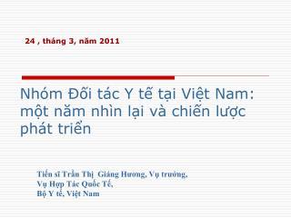 Nhóm Đối tác Y tế tại Việt Nam: một năm nhìn lại và chiến lược phát triển