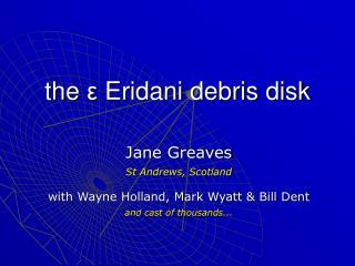 the  ε Eridani debris disk