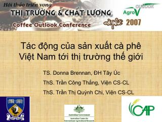 T ác động của sản xuất cà phê Việt Nam tới thị trường thế giới