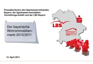Der bayerische Wohnimmobilien-markt 2010/2011