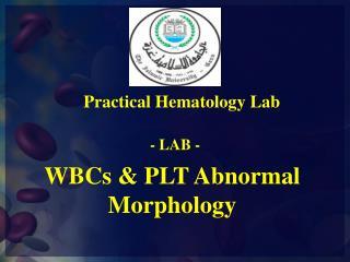 WBCs & PLT Abnormal Morphology