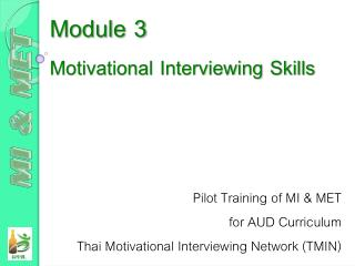 Module 3 Motivational Interviewing Skills