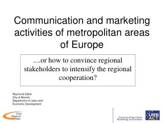 Communication and marketing activities of metropolitan areas of Europe