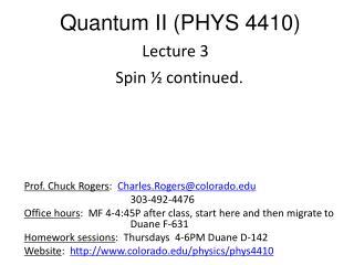 Quantum II (PHYS 4410)