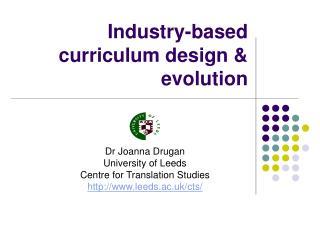Industry-based curriculum design & evolution