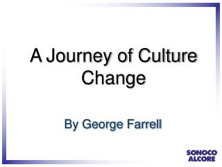 A Journey of Culture Change