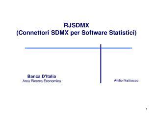 RJSDMX (Connettori SDMX per Software Statistici)