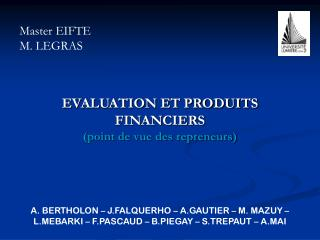 EVALUATION ET PRODUITS FINANCIERS (point de vue des repreneurs)