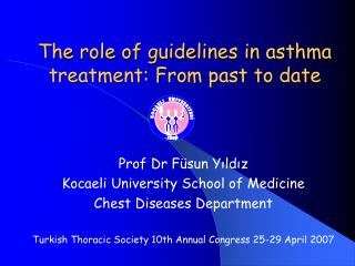 The role of guidelines in asthma treatment: From past to date