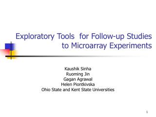 Exploratory Tools  for Follow-up Studies to Microarray Experiments