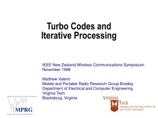 Turbo Codes and Iterative Processing