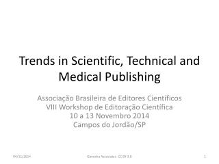 Trends in Scientific, Technical and  Medical  Publishing