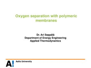 Oxygen separation with polymeric membranes