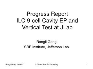 Progress Report ILC 9-cell Cavity EP and Vertical Test at JLab