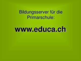 Bildungsserver für die Primarschule: