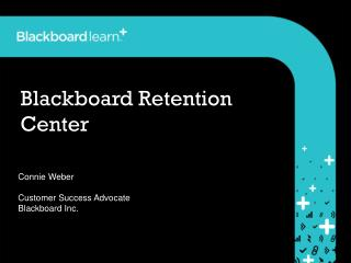 Blackboard Retention Center