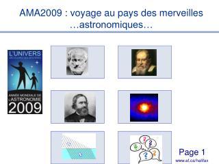 AMA2009 : voyage au pays des merveilles �astronomiques�